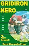 Gridiron Hero, Mike Boushell, 0880926015