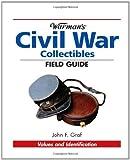 Warmans Civil War Field Guide, John Graf, 0873499816