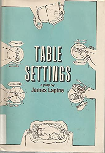 sc 1 st  Amazon.com & Table Settings: A Play: James Lapine: Amazon.com: Books