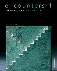 Encounters: v. 1: Architectural Essays