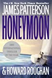 Honeymoon, James Patterson and Howard Roughan, 0446696269