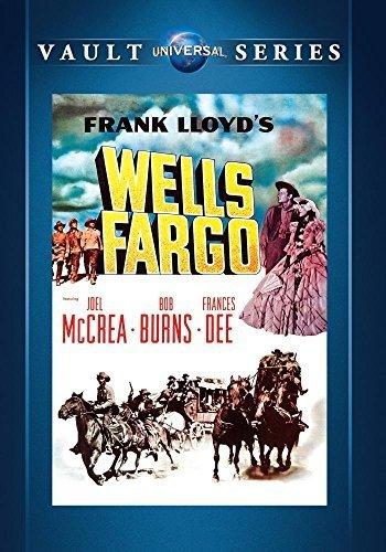 Wells Fargo By Bob Burns  Frances Dee Joel Mccrea