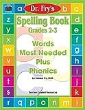 Spelling Book, Grades 2-3, Edward Fry, 157690752X
