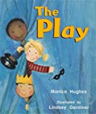 The Play, Mónica Hughes, 076356589X