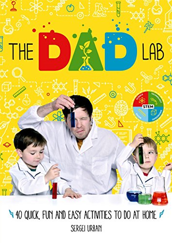 (TheDadLab: 40 Quick, Fun and Easy Activities to do at Home)
