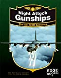 Night Attack Gunships, Gladys Green and Michael Green, 142961319X