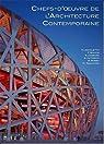 Chefs-d'oeuvre de l'architecture contemporaine par Agnoletto