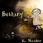 Bethany | K. Meador