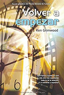 Volver a  empezar par Grimwood