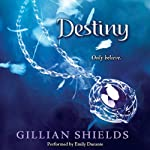 Destiny: Immortal, Book 4 | Gillian Shields