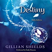 Destiny: Immortal, Book 4 | Gillian Shields