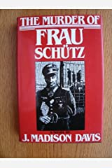The Murder of Frau Schutz