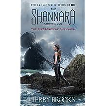 The Elfstones of Shannara (The Shannara Chronicles) (The Sword of Shannara Book 2)