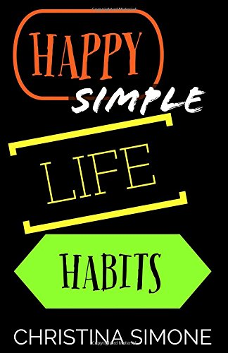 Happy Simple Life Habits