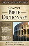 Best Bible Dictionaries - Nelson's Compact Series: Compact Bible Dictionary Review