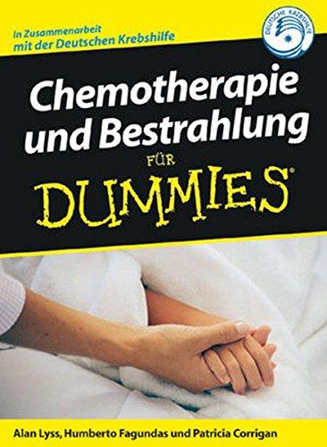 Chemotherapie und Bestrahlung für Dummies
