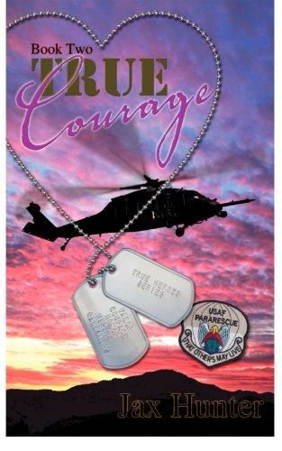 True Courage (True Heroes Military Romance) (Volume 2) PDF