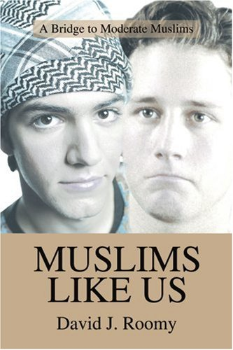 (Muslims Like Us: A Bridge to Moderate Muslims)