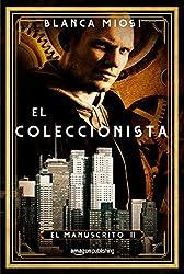 El coleccionista (El manuscrito nº 2) (Spanish Edition)