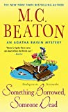 Something Borrowed, Someone Dead: An Agatha Raisin Mystery (Agatha Raisin Mysteries Book 24)