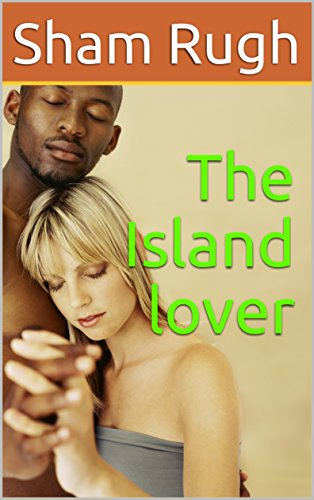 Island Sham - The Island lover (The Expatriate)