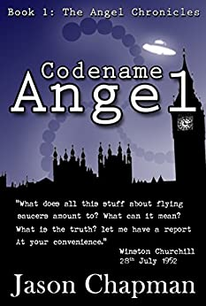 Codename Angel: Cold War Thriller Series (The Angel Chronicles Book 1) by [Chapman, Jason]