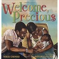Welcome, Precious