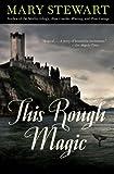 This Rough Magic (Rediscovered Classics)