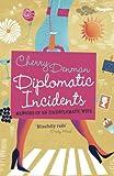 Diplomatic Incidents, Cherry Denman, 1848542437