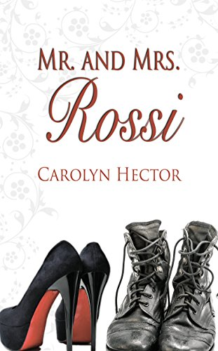 Mr. and Mrs. Rossi (Special Tasks Bureau Series) by [Hector, Carolyn]
