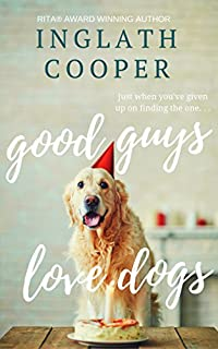 Good Guys Love Dogs by Inglath Cooper ebook deal
