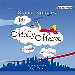 Ich, Molly Marx, kürzlich verstorben   Sally Koslow
