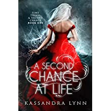 A Second Chance at Life (Time Travel and Second Chance Book 1)