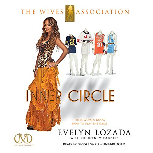 Inner Circle: The Wives Association Audiobook [Free Download by Trial] thumbnail