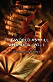 Image of The World as Will and Idea - Vol I
