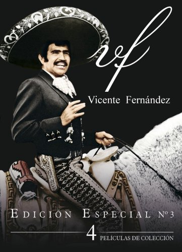 Vicente Fernandez: Special Edition, 4 Pack Vol. 3 by Laguna Films