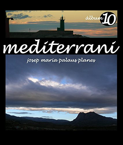 Descargar Libro Mediterrani [10] [cat] Josep Maria Palaus Planes