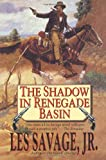 The Shadow in Renegade Basin, Les Savage, 1477838082