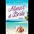 Almost a Bride (Destination Love)