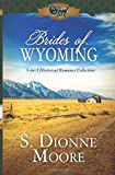 Brides of Wyoming: 3-in-1 Historical Romance Collection (50 States of Love)