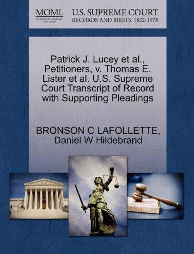 al., Petitioners, v. Thomas E. Lister et al. U.S. Supreme Court Transcript of Record with Supporting Pleadings ()