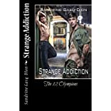 Strange Addiction: The 12 Olympians (Volume 4) by Sandrine Gasq-DIon (2014-11-10)