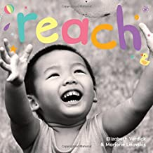 Reach: A board book about curiosity (Happy Healthy Baby®)