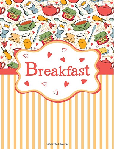 Brekfast: Orange Cooking Journal Book Ruled Lined Page Paper For Kids Teen Girl Women Lady Cooking Lover Cooker Chef Great For Writing Diary Food ... Paperback) (Cooking Notebook) (Volume 6) pdf epub