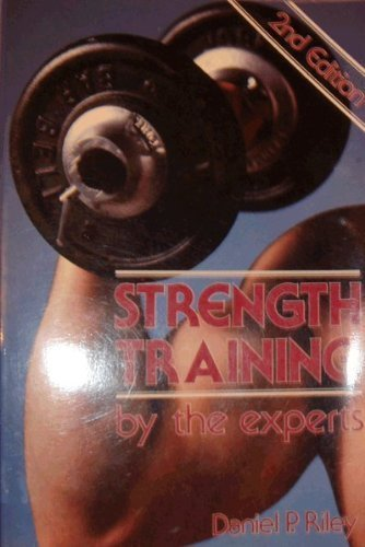 Strength Training: By the Experts