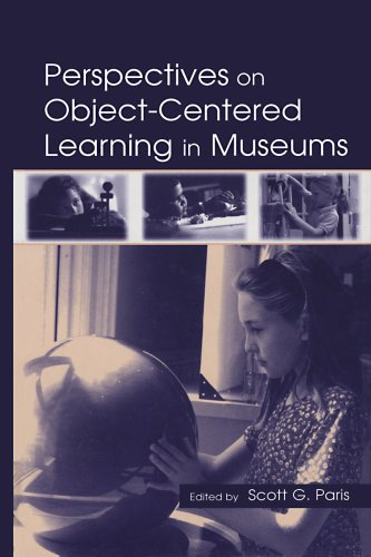 Perspectives on Object-Centered Learning in Museums Pdf