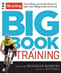 The Bicycling Big Book of Training:�E...