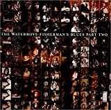 Fisherman's Blues, Part 2 by Waterboys (2002-07-09)