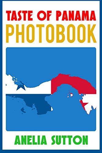 Taste of Panama: Photobook