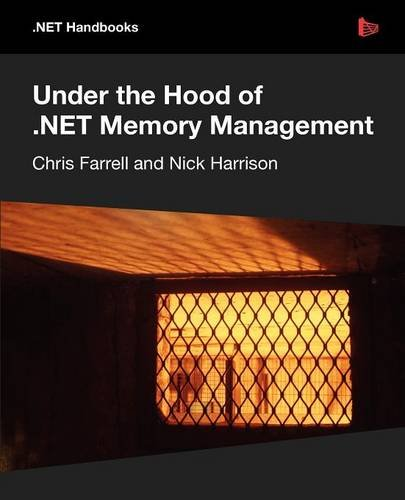 Under the Hood of .NET Memory Management by Brand: Red gate books